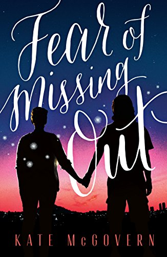 Fear of Missing Out by [McGovern, Kate]