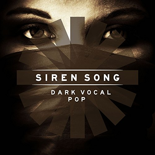 Siren Song: Dark Vocal Pop ()
