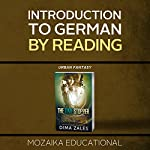 Introduction to German by Reading Urban Fantasy | Dima Zales