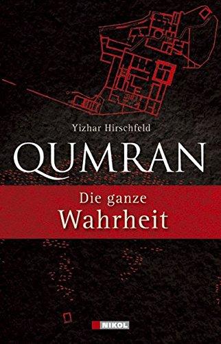 Qumran: Die ganze Wahrheit