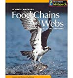 Food Chains and Webs, Louise Spilsbury and Richard Spilsbury, 1403455104