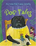 Dog Tales, Jennifer Rae, 1582460116