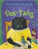 Dog Tales, Jennifer Rae, 1582460116