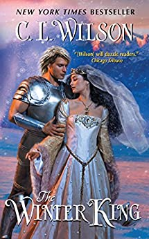 The Winter King (Weathermages of Mystral Book 1) by [Wilson, C. L.]