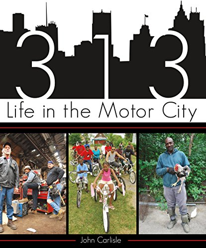 313: Life in the Motor City