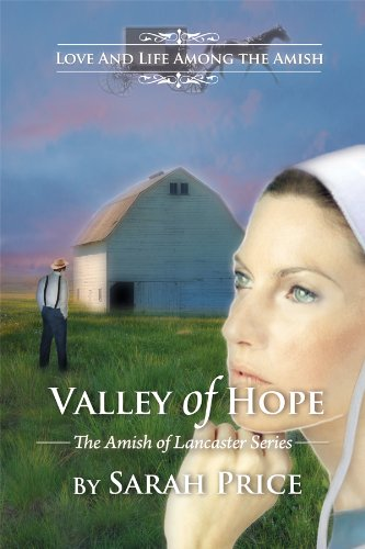 Valley Of Hope An Amish Christian Romance The Amish Of Lancaster