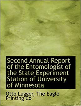 Book Second Annual Report of the Entomologist of the State Experiment Station of University of Minnesota