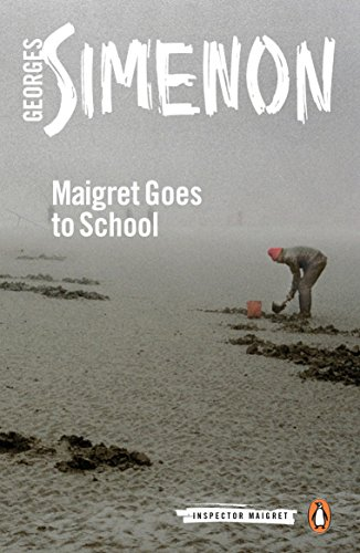 Maigret Goes to School (Inspector Maigret)
