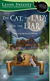 The Cat, the Lady and the Liar: A Cats in Trouble Mystery