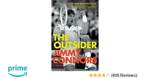 The Outsider: A Memoir: Jimmy Connors: 9780061243004: Amazon