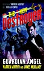 The New Destroyer: Guardian Angel (The Destroyer Book 147)