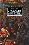 Image of A History of the Crusades Vol. 1. the First Crusade and the Foundation of the Kingdom of Jerusalem (Penguin History) (v. 1)