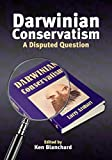 Darwinian Conservatism: A Disputed Question (Societas)