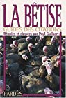La Bêtise (Guides des citations) par Guilbert