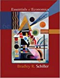 Essentials of Economics, Bradley R Schiller, 0073402796