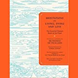 Meditations on Living, Dying and Loss: The