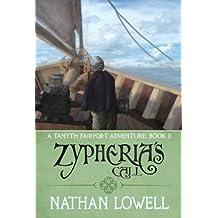 Zypheria's Call (Tanyth Fairport Adventures Book 2)