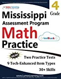 Mississippi Assessment Program Test Prep: 4th Grade Math Practice Workbook and Full-length Online Assessments: MAP Study Guide