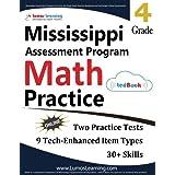 Mississippi Assessment Program Test Prep: 4th Grade Math Practice Workbook and Full-length Online Assessments: MAP Study Guide