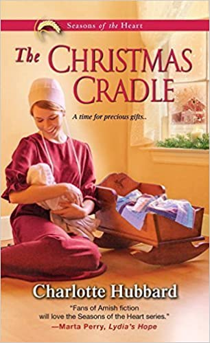 Book The Christmas Cradle (Seasons of the Heart) by Hubbard, Charlotte (September 29, 2015) Mass Market