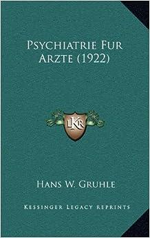 Psychiatrie Fur Arzte (1922)