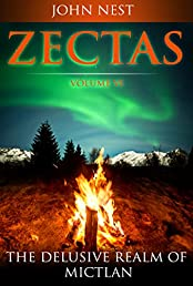Zectas Volume VI: The Delusive Realm of Mictlan