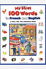 My First 100 Words In French And English (A Pull-The-Tab Language Book) Board book