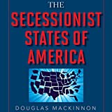 img - for The Secessionist States of America: The Blueprint for Creating a Traditional Values Country...Now book / textbook / text book