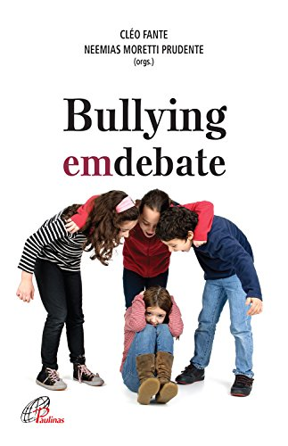 Bullying em debate por [Fante, Cléo, Prudente, Neemias Moretti]