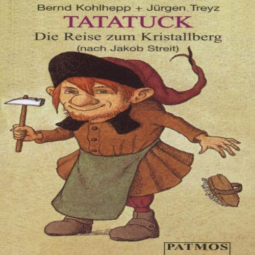 Tatatuck, 1 Cassette Hörkassette – Audiobook, 1. Januar 1992 Jakob Streit Bernd Kohlhepp Jürgen Treyz Patmos Verlag