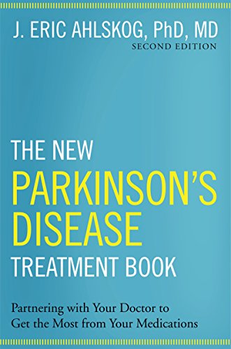 (The New Parkinson's Disease Treatment Book: Partnering with Your Doctor To Get the Most from Your Medications)