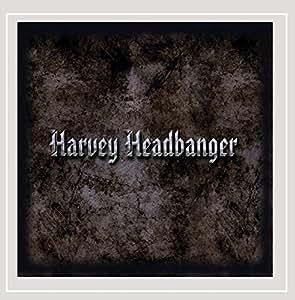 Harvey Headbanger
