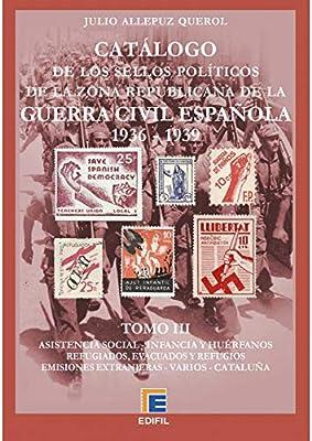 EDIFIL Catálogo de los Sellos políticos de la Zona Republicana de ...