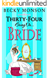 Thirty-Four Going on Bride (The Spinster Series Book 3) (English Edition)