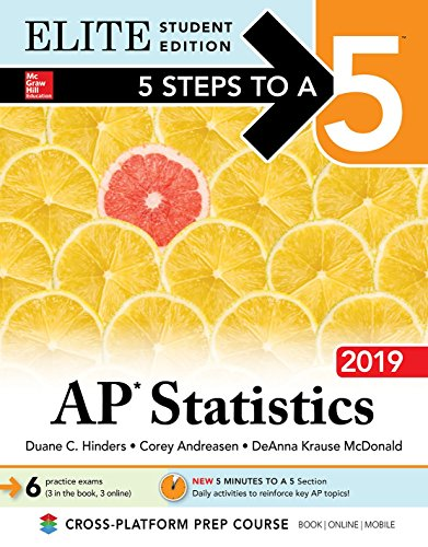 5 Steps to a 5: AP Statistics 2019 Elite Student Edition