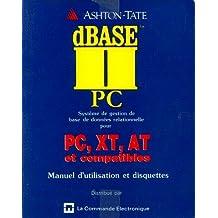 D' base II deux, Système de gestion de base de données relationnelles pour PC, XT, AT et compatibles