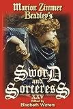 Marion Zimmer Bradley's Sword and Sorceress XXV