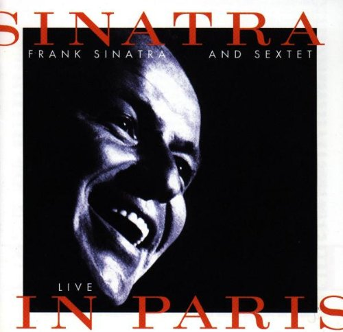 Sinatra and Sextet: Live in Paris by Warner Off Roster