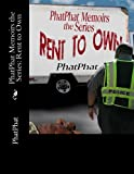 img - for PhatPhat Memoirs the Series: Rent to Own book / textbook / text book