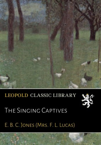 The Singing Captives