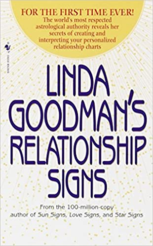 Linda Goodmans Relationship Signs The Worlds Most Respected