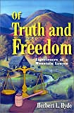 img - for Of Truth and Freedom by Herbert L. Hyde (2001-02-20) book / textbook / text book