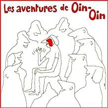 Les aventures de Oin-Oin (Radio Show)