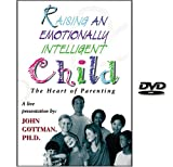 Raising an Emotionally Intelligent Child - DVD
