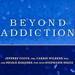 Beyond Addiction Audiobook