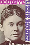 Goodbye Lizzie Borden, Robert Sullivan, 0828902038