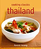 Cooking Classics: Thai, a Step-by-step Cookbook (Cooking Classics)
