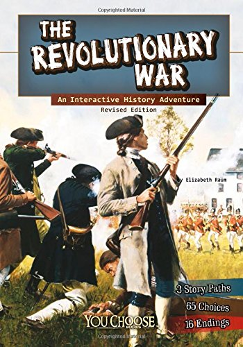The Revolutionary War: An Interactive History Adventure (You Choose: History) pdf