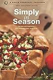 Simply in Season: Tenth Anniversary Edition (World Community Cookbook)
