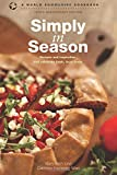 img - for Simply in Season: Tenth Anniversary Edition (World Community Cookbook) book / textbook / text book